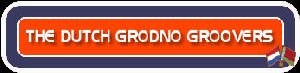 more about The Dutch Grodno Groovers